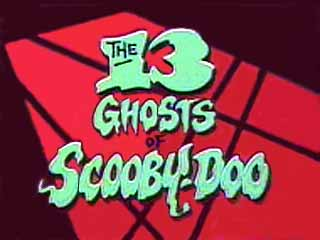 The 13 Ghosts Of Scooby Doo A Titles Amp Air Dates Guide